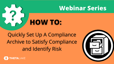 Copy of Image-Webinar-HowTo-Recording-Archive-Satisfy-Compliance-640x360